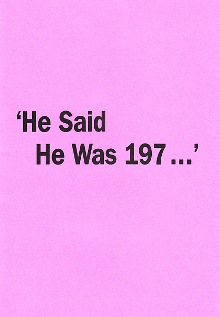 HE SAID HE WAS 197... By James Finbarr